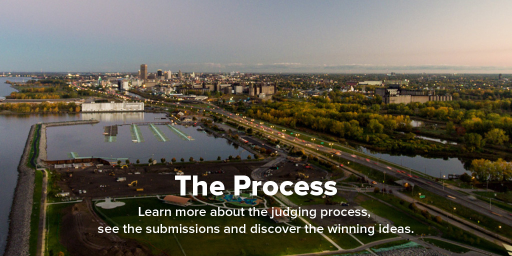 The Process: Learn more about the judging process, see the submissions and discover the winning ideas