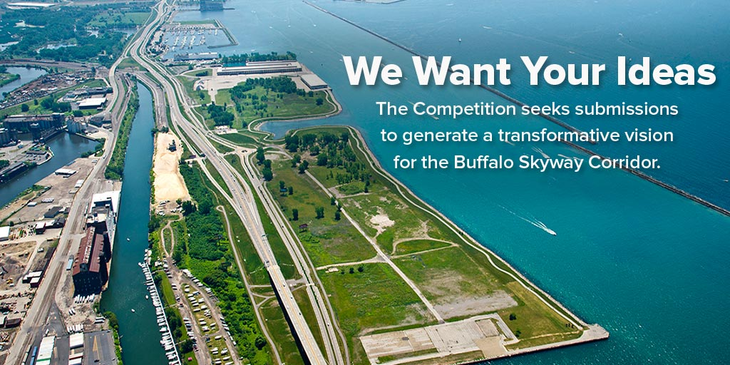 We want  your ideas: the competition seeks submissions to generate a transformative vision for the Buffalo Skyway Corridor.